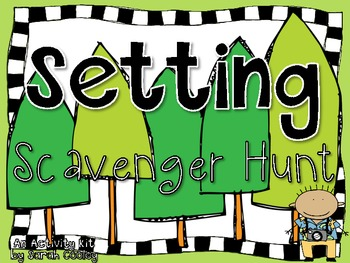Setting Scavenger Hunt:  An Activity Kit