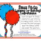 Seuss Facts Listening (or Reading) Comprehension