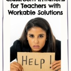 Seven Greatest Classroom Irritations for Teachers with Solutions