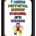 Seven Habits Posters and Badges