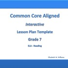 Seventh Grade Common Core Aligned Interactive Lesson Plan
