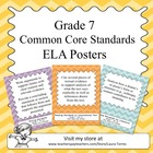 Seventh Grade Common Core Standards ELA Posters