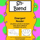 Sh- Blend- Emergent Reader