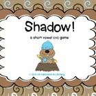 Shadow! A CVC Word Groundhog Game