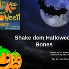 &quot;Shake Dem Halloween Bones&quot; PPT to go with the book