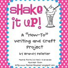 "Shake It Up: A ""How-To"" Writing Activity and Craft"