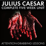 Shakespeare's Julius Caesar Unit Plan, FIVE FULL WEEKS of