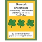 Shamrock Shenanigans: Skip Counting, I have/Who has +more