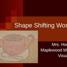 Shape Shifting Words - Using Vivid Words to Create Original Art