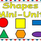 Shapes Mini-Unit for Kindergarten