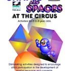 Shapes and Spaces at the Circus: Spatial Activities for 6