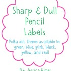 Sharp & Dull Pencil Labels