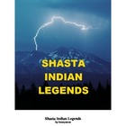 Shasta Indian Legends