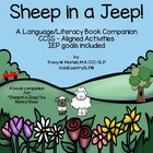 Sheep in a Jeep ! CCSS - aligned activities IEP goals included