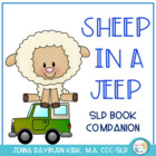 Sheep in a Jeep: Speech &amp; Language Book Companion for Preschool/K
