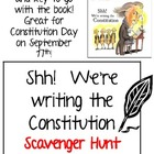 &quot;Shh! We&#039;re writing the Constitution&quot;, Scavenger Hunt and KEY!
