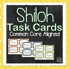 Shiloh Comprehension and Analysis Task Cards - CCSS Aligned