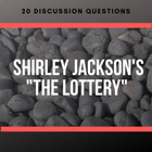 Shirley Jackson&#039;s &quot;The Lottery&quot; - Discussion Questions