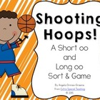Shooting Hoops - A Short oo and Long oo Game