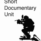 Short Documentary Unit!