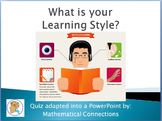 Short Learning Styles Quiz (PowerPoint Show)