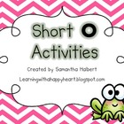 Short O Activities (Printables and Centers for K-1)