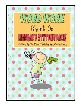 Short O Word Work Literacy Station Pack