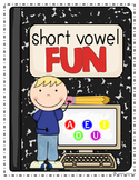 Short Vowel FUN!