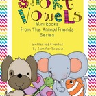 Short Vowel Mini Books {Animal Friends Series}