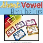 Short Vowel Phonics Fluency Task Cards