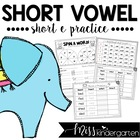 Short Vowel Practice {short e}
