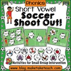 Short Vowel Soccer Shoot Out!