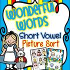Short Vowels {Wonderful Words!} Picture Sort