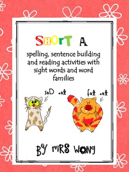 Short a activity unit. Spelling, sentence building & reading