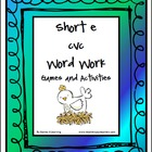 Short e CVC Word Work Activities and Games