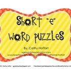 "Short ""e"" Word Puzzles"