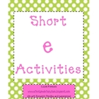 Short e activity unit