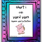 Short i CVC Word Work Activities and Games