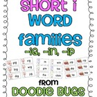 Short i Word Families { in, ig, ip } Bundle Set