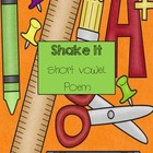 Short vowels: &quot;Shake it&quot; short vowel sounds poem