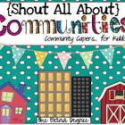 Shout All About Communities: Community Capers for Kiddos