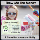Show Me The Money! Canadian money version