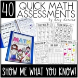 Show Me What You Know {40 Quick Math Assessments for 2nd Grade}