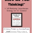 &quot;Show Me Your Thinking!&quot; A Self-Monitoring Strategy for Co