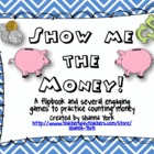 Show Me the Money!  Money Games and More!