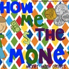 Show Me the Money! Money Math Center Activities