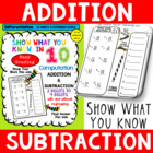 Show What You Know in TEN (Addition and Subtraction Comput