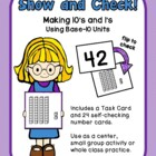 Show and Check! - Place Value - Making 10s and 1s