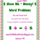 Show me some more Money! More Money Word Problems {fits wi