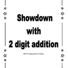 Showdown with 2 digit addition